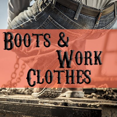 Boots & Work Clothes