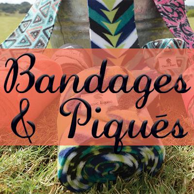 Bandages & Piqués